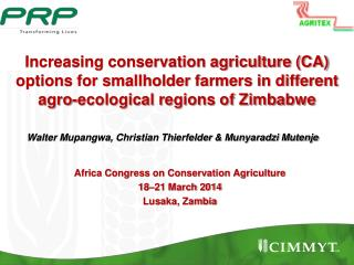 Africa Congress on Conservation Agriculture  18–21 March 2014  Lusaka, Zambia