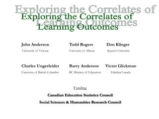 Exploring the Correlates of  Learning Outcomes