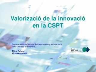 Valorizació de la innovació en la CSPT