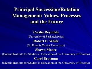 Principal Succession/Rotation Management: Values, Processes and the Future