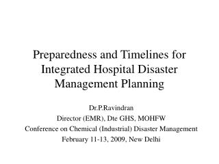 Preparedness and Timelines for Integrated Hospital Disaster Management Planning
