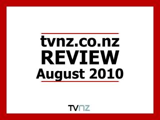tvnz REVIEW August 2010