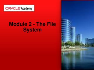 Module 2 - The File System