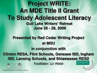 Presented by Red Cedar Writing Project  at MSU in conjunction with
