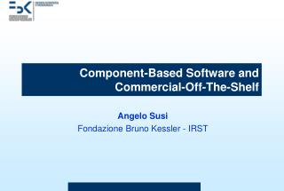 Component-Based Software and  Commercial-Off-The-Shelf