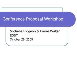 Conference Proposal Workshop