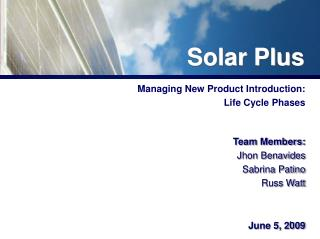 Managing New Product Introduction:  Life Cycle Phases