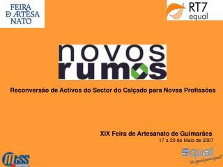 XIX Feira de Artesanato de Guimarães 17 a 20 de Maio de 2007