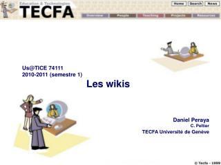 Us@TICE 74111 2010-2011 (semestre 1) Les wikis