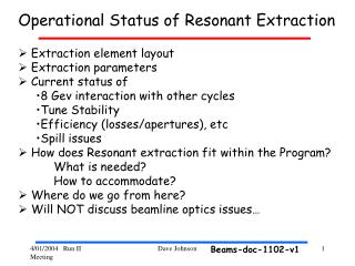 Extraction element layout  Extraction parameters  Current status of