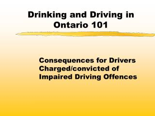 Drinking and Driving in Ontario 101