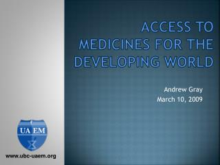 Access to Medicines For the Developing world