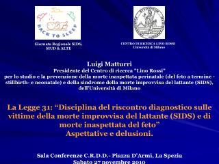 Luigi Matturri Presidente del Centro di ricerca
