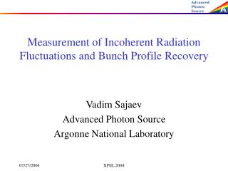 Measurement of Incoherent Radiation Fluctuations and Bunch Profile Recovery