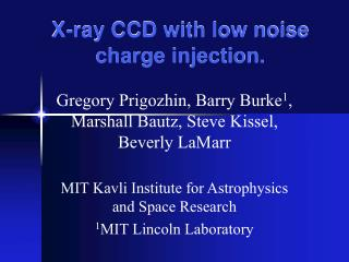 X-ray CCD with low noise charge injection.