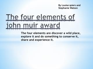 The four elements of john muir award