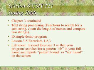 Session-8 CSIT 121  Spring 2006