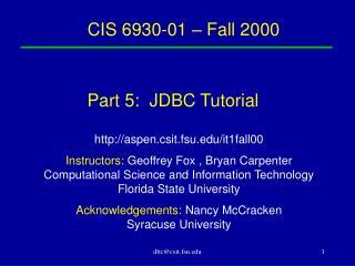 CIS 6930-01 – Fall 2000