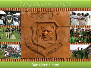 Bangladesh All-time XI