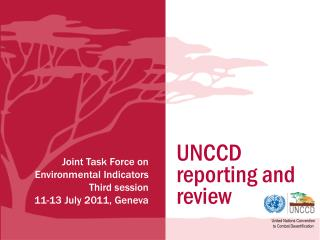 UNCCD reporting and review