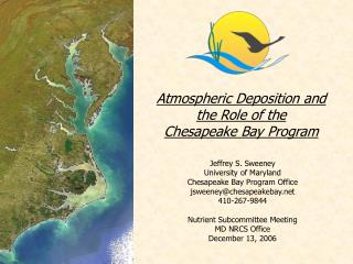 Atmospheric Deposition and  the Role of the  Chesapeake Bay Program