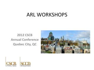 ARL WORKSHOPS