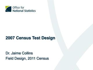 2007	 Census Test Design