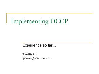 Implementing DCCP