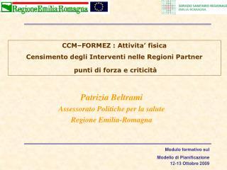 CCM–FORMEZ : Attivita' fisica  Censimento degli Interventi nelle Regioni Partner