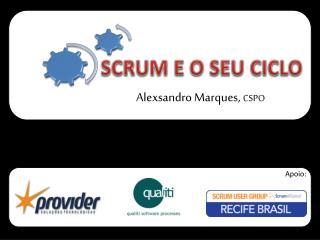 SCRUM E O SEU CICLO