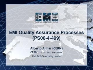 EMI Quality Assurance Processes  (PS06-4-499)