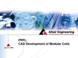 PPPL: CAD Development of Modular Coils