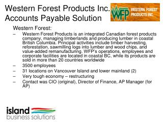 Western Forest Products Inc. Accounts Payable Solution