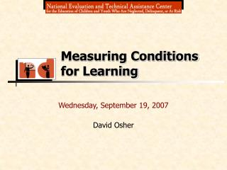 Wednesday, September 19, 2007 David Osher