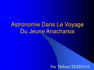 Astronomie Dans Le Voyage Du Jeune Anacharsis