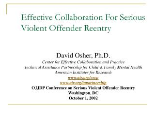 Effective Collaboration For Serious Violent Offender Reentry