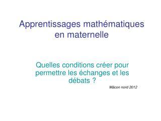 Apprentissages mathématiques  en maternelle