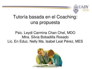 Tutoría basada en el  Coaching :  una propuesta