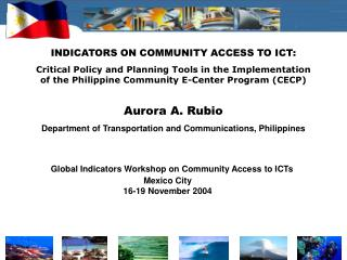 INDICATORS ON COMMUNITY ACCESS TO ICT: