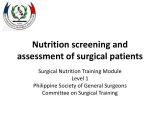 Nutrition screening and assessment of surgical patients