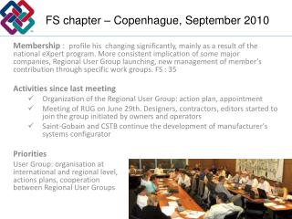 FS chapter – Copenhague, September 2010
