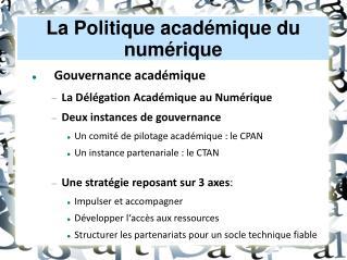 La Politique académique du numérique
