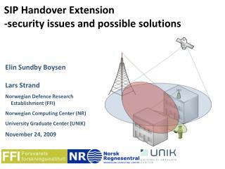 Elin Sundby Boysen Lars Strand Norwegian Defence Research Establishment (FFI)