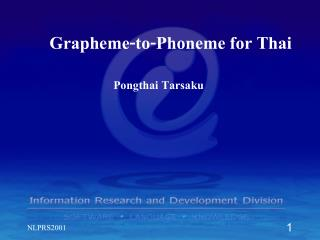 Grapheme-to-Phoneme for Thai