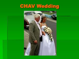 CHAV Wedding