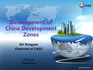 Development of China Development Zones