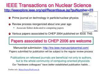 IEEE Transactions on Nuclear Science ieeexplore.ieee/xpl/RecentIssue.jsp?puNumber=23