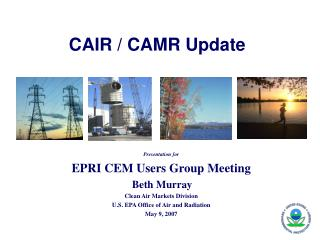 CAIR / CAMR Update