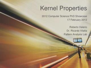 Kernel Properties