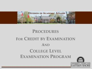Procedures For Credit by Examination And College Level  Examination Program